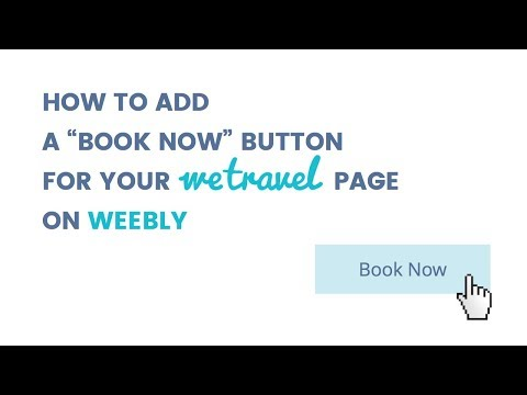 """How to add a """"Book Now"""" button for your WeTravel page on Weebly"""