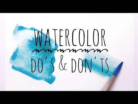 Watercolor Techniques Do's & Don'ts for Beginners