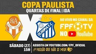 Atibaia x Olímpia - Copa Paulista 2018