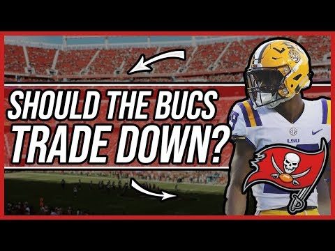 Should the Tampa Bay Buccaneers trade down in the first Round of the 2019 Draft?