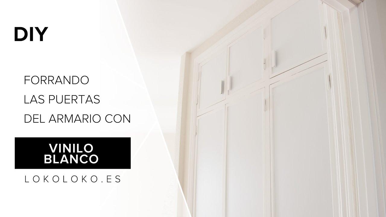 Forramos Puertas De Armario Empotrado Con Vinilo Blanco Lokoloko Youtube