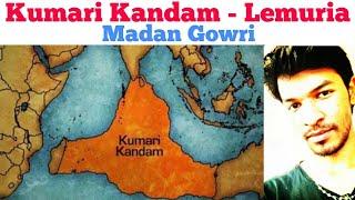 Lemuria | Kumari Kandam |  Madan Gowri | MG