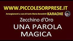 UNA PAROLA MAGICA Karaoke Carlo Maria Benedetti piccolesorprese.it zecchino d'oro