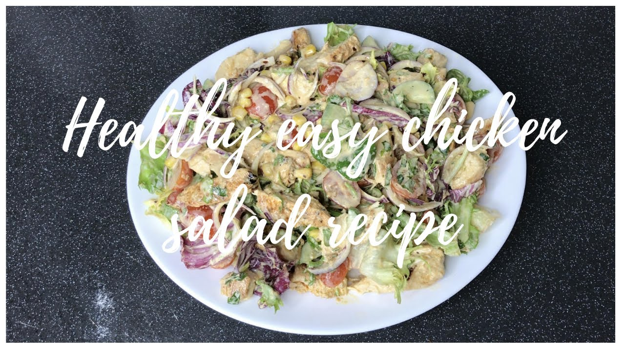 Healthy Easy Chicken Salad Recipe Youtube