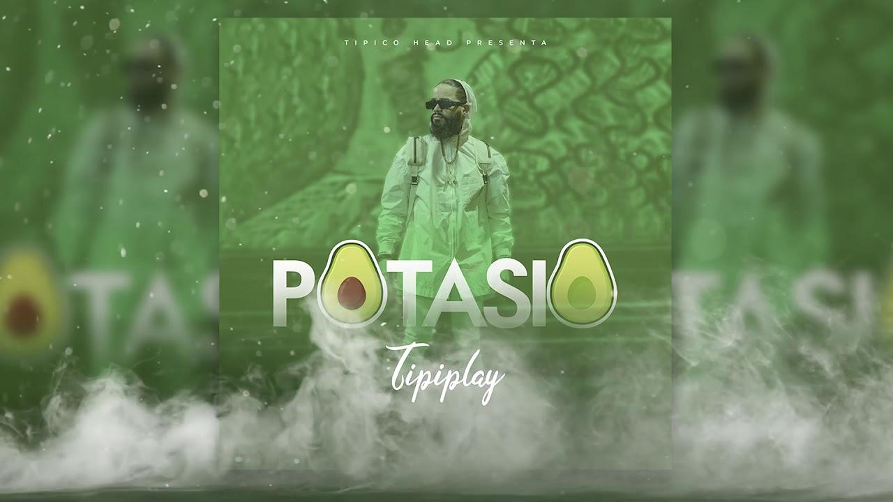 POTASIO by TIPIPLAY [Audio Oficial]