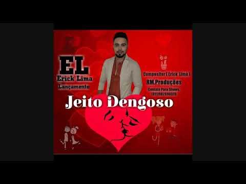 Erick Lima - Jeito Dengoso (Áudio Oficial)
