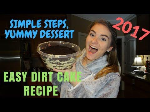 EASY DIRT CAKE RECIPE | 2017