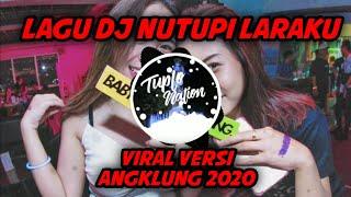 Download DJ SANTUY NUTUPI LARAKU REMIX//VERSI ANGKLUNG