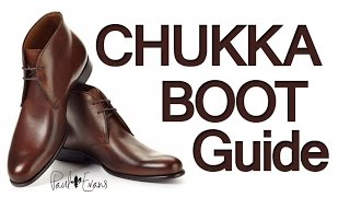 How To Buy Chukka Boots | Men's Chukkas Boot Guide | How To Wear & Style Chukka Footwear(http://www.paulevansny.com/ - the Chukka Boots featured in this video were made by Paul Evans - I own a pair and highly recommend this men's shoe ..., 2014-12-02T17:38:48.000Z)
