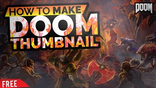 DOOM:Eternal Thumbnail Design!
