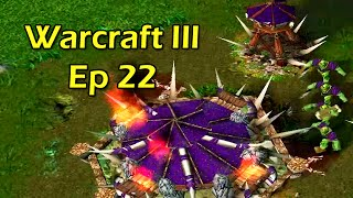 Warcraft 3 with Wowcrendor Ep 22: Still Goin Down, Tired of Yellin Lumberrr