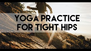 Yoga For People With Tight Hips