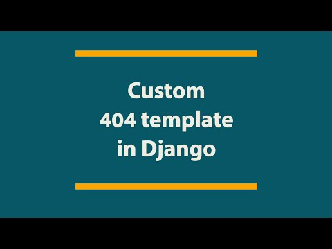 Create Custom 404 template in Django