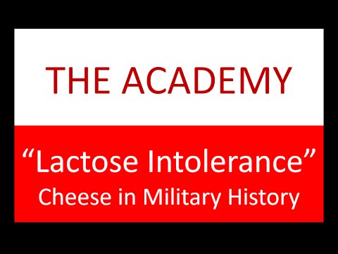 """The Academy: """"Lactose Intolerance"""" - Cheese in Military History"""