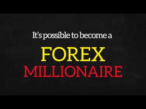 It's Possible to Become a Forex Millionaire