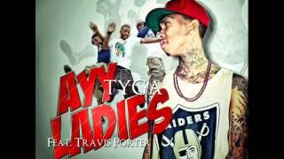 Ayy Ladies - Tyga ft. Travis Porter Audio [CLEAN VERSION]