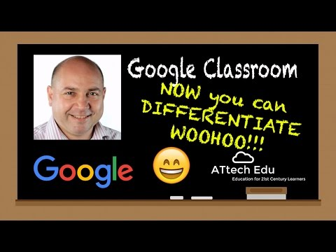 The Coolest Features of Google Classroom: Differentiate in Google Classroom - Separate your students