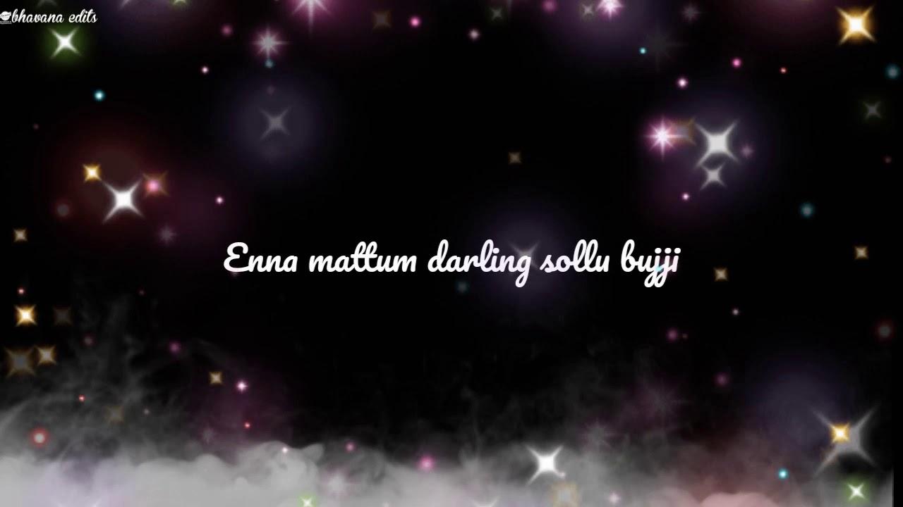 Enna Mattum Love You Pannu Bujji Song Lyrics Youtube