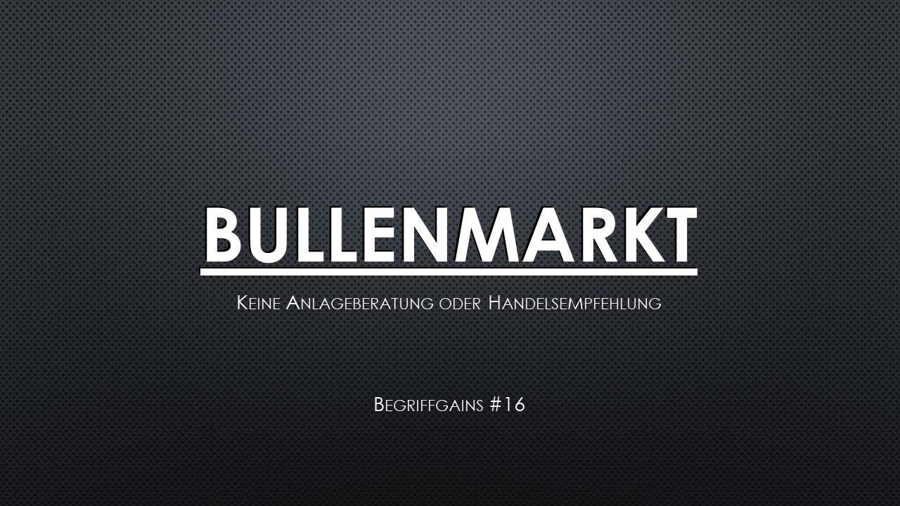 Download Bullenmarkt in unter 1 Minute erklärt!| Begriffgains #16