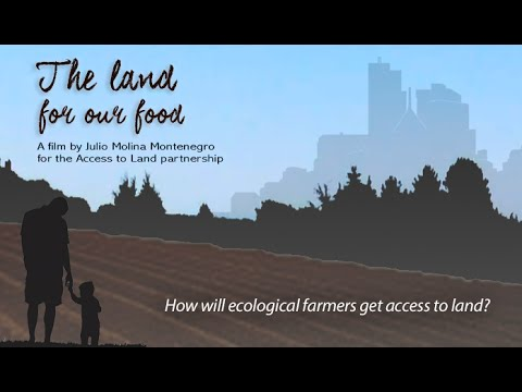 THE LAND FOR OUR FOOD