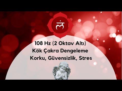 108 Hz (2 Oktav Altı ) Kök Çakra Dengeleme Meditasyon Müziği  / Korku, Güvensizlik, Stres
