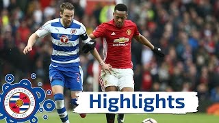 Manchester United 4-0 Reading, FA Cup third round, Sat 7th January 2017 (2016/17 highlights)