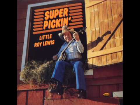 Super Pickin' [1981] - Little Roy Lewis
