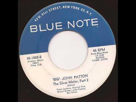 Big John Patton - The Silver Meter Pt  2 - Blue Note - Mod Soul Jazz 45