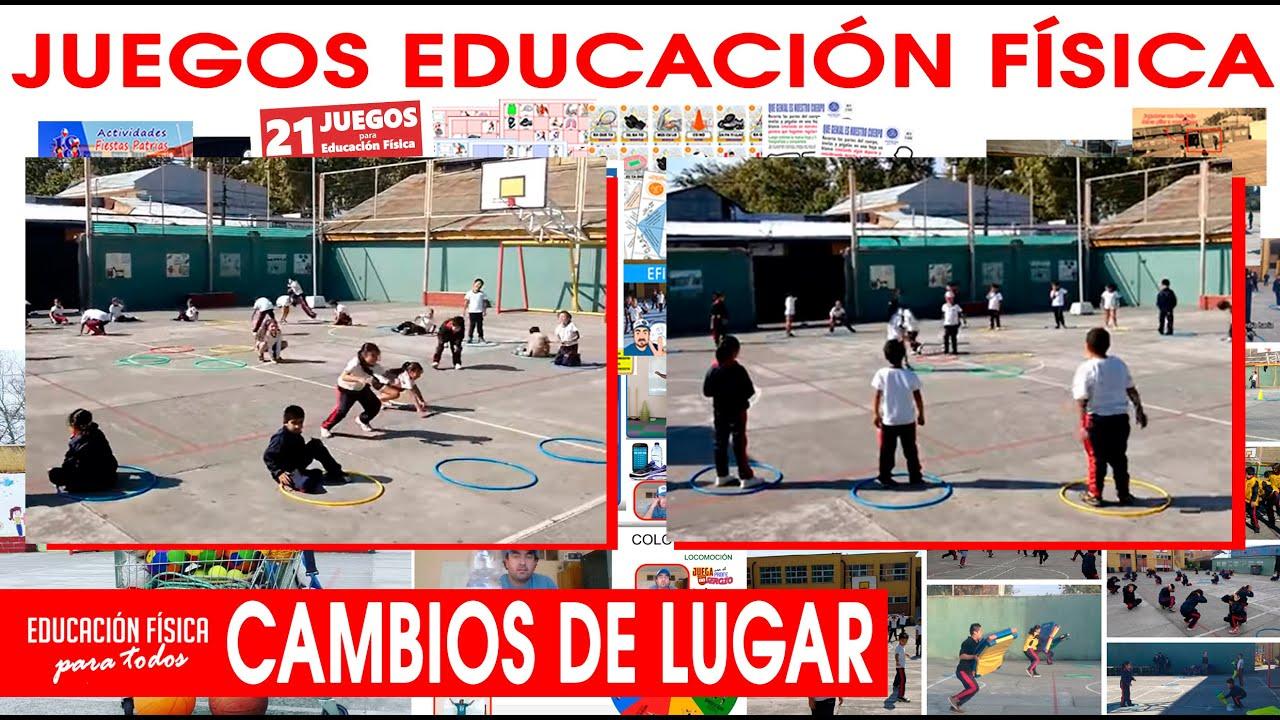 Juegos Educación Física  Cambios De Lugar (con Variantes
