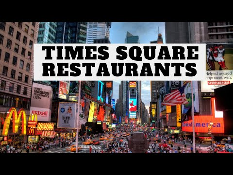 Times Square Restaurants Youtube