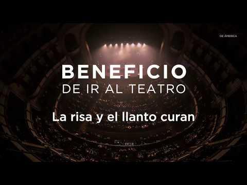 Beneficio de ir al teatro: La risa y el llanto curan
