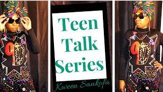 Teen Talk Series:Safe Sex or No Sex Edition