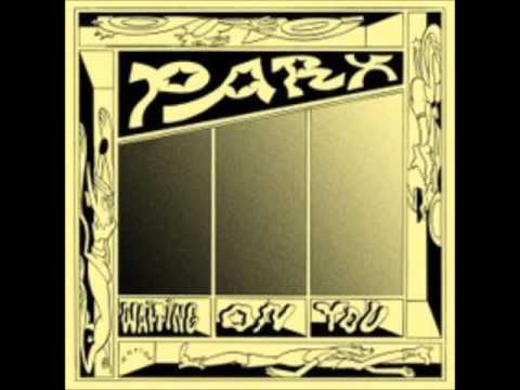 Parx - Waiting On You (Extended Mix)