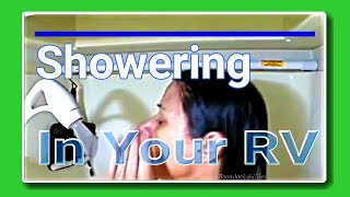 Newbie Full Time Rv Living What It 39 S Like To Shower In An Rv