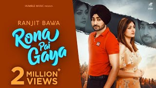 Rona Pai Gaya (Ranjit Bawa) Mp3 Song Download