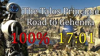 The Talos Principle - Road to Gehenna 100% Speedrun in 17:01