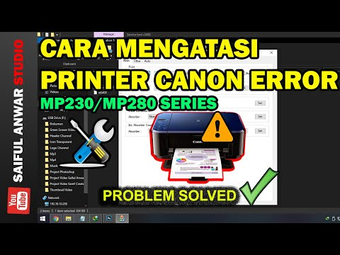 cara-mengatasi-error-printer-canon-mp230-mp280-series-i-ink-absorber-is-almost-full-i-problem-solved