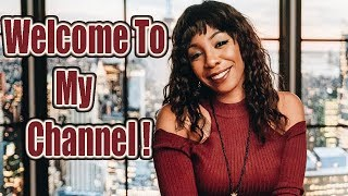 Welcome To My Channel!   Naturally Nellzy