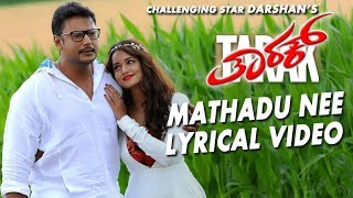 Mathadu Nee Song With Lyrics | Tarak Kannada Movie Songs|Darshan,Shanvi Srivastava|Arjun Janya
