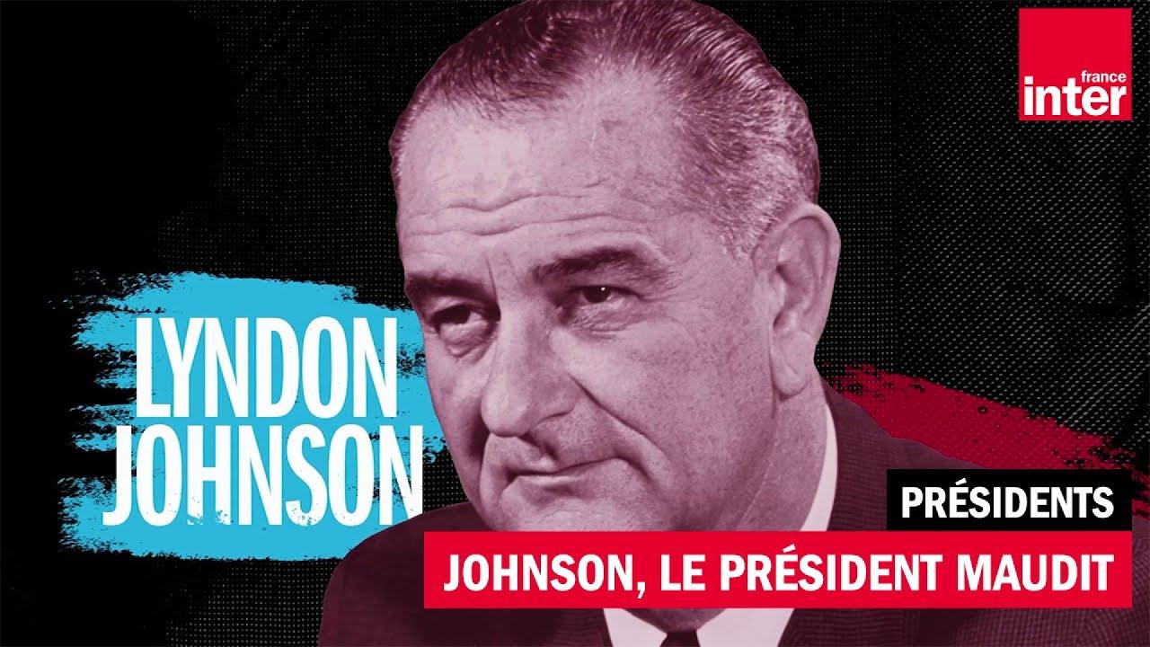 Download Lyndon Johnson président maudit (1963 - 1969) - Présidents