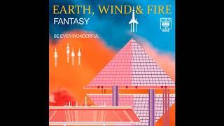 Earth, Wind & Fire - Fantasy (1977 LP Version) HQ