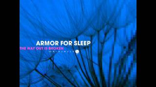 Watch Armor For Sleep The Way Out Is Broken video