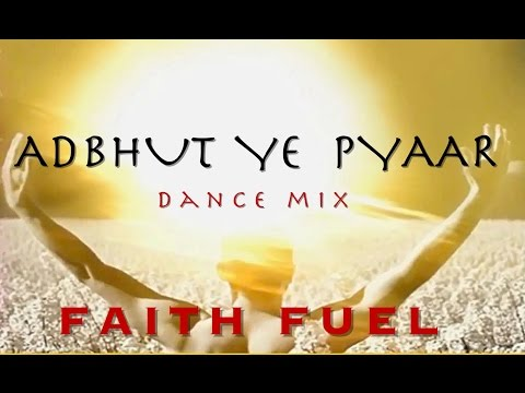 Adbhut Pyaar(Dance mix)- Above all(Hindi)