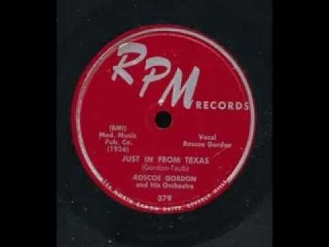 Rosco Gordon - Just In From Texas