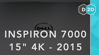 """2015 Dell Inspiron 7000 Review - 15"""" - 4K Display"""