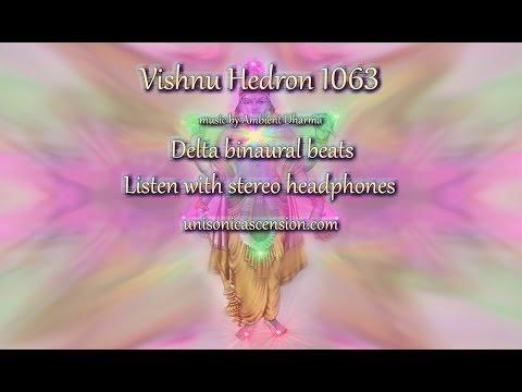 Delta binaural beats : Vishnu Hedron 1063