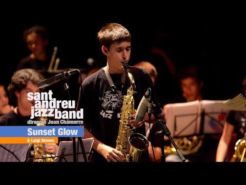 SUNSET GLOW -Nil GALGO ( Sant Andreu Jazz Band , Joan Chamorro ) & LUIGI GRASSO
