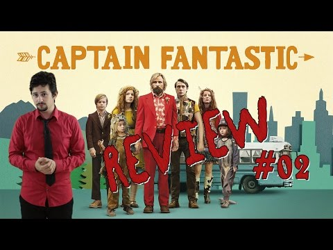 Review #02 - Captain Fantastic (Matt Ross)