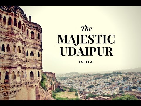 Udaipur - The Majestic City of Lakes in Rajasthan, India | GoPro Edition (2018)