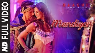 Mundiyan (Full Video Song) | Baaghi 2 (2018)